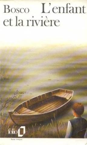 L'enfant et la riviere - Henri Bosco
